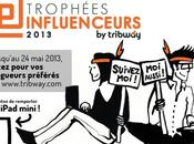 Tribway organise Trophées Influenceurs 2013!