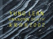 Yung Lean Unknown Death 2002