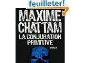 conjuration primitive Maxime CHATTAM