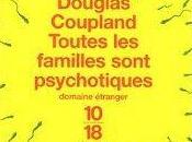 Toutes familles sont psychotiques