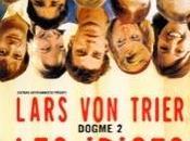 """Cinéma: """"Les idiots"""" Lars Trier"""