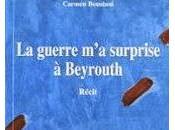 Carmen Boustani, guerre surprise Beyrouth
