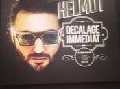 """Helmut Fritz nouvel album """"Décalage Immédiat"""" sort aujourd'hui"""