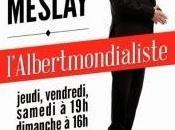 "Albert Meslay ""L'Albertmondialiste"""