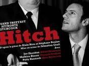 Hitch, quand Truffaut affronte Hitchcock
