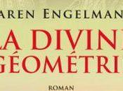 divine géométrie Karen ENGELMANN Rentrée littéraire 2013