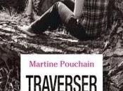 Traverser nuit Martine Pouchain