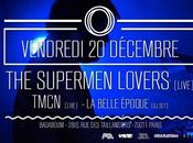 Supermen Lovers Concert