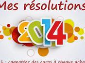 Résolution 2014 chaque achat, euros cagnotteras merci Cashback