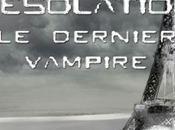 Dernier Vampire Désolation Jean Vigne
