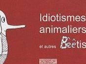 ABêêCdaire Idiotismes animaliers autres Bêêtises