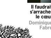 """Lectures d'hiver faudrait s'arracher coeur"""" Dominique Fabre liste envies"""" Grégoire Delacourt"""