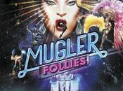 Mugler Follies, ovni spectaculaire.