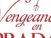 Chronique vengeance Prada
