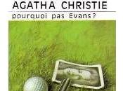 Agatha Christie didn't they Evans? (Pourquoi Evans)