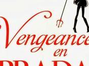 Vengeance Prada: diable retour