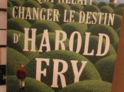 lettre allait changer destin d'Harold Fry, Rachel Joyce