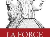 Force paradoxe stratégies pour rompre avec logiques infernales