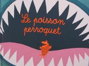 poisson perroquet, d'Amanda Sthers Magali Huche