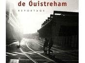 quai Ouistreham, Florence Aubenas