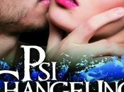 Changeling Tome Passions exaltées Nalini Singh