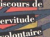 """""""Discours servitude volontaire"""" d'Etienne Boétie"""