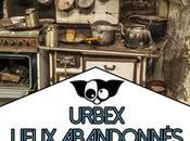Urbex Lieux abandonnés