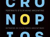 Cronopios Portraits d'écrivains argentins