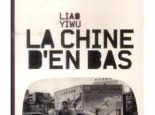 Chine d'en bas, Liao Yiwu