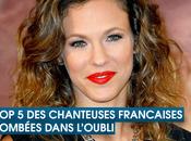 chanteuses Françaises tombées dans l'oubli