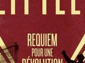 """""""Toute révolution commencée idéalistes, poursuivie démolisseurs achevée tyran"""" (Louis Latzarus)."""