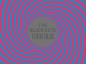 l'écoute] Black Keys Turn Blue