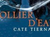 Balefire (4/4) Collier d\'eau Cate Tiernan