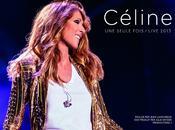 """Céline DION """"Une seule fois live 2013"""" bande annonce"""