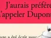 J'aurais préféré m'appeler Dupont, Guillemette Vallon Ménodière