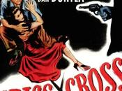Criss cross killers Robert Siodmak