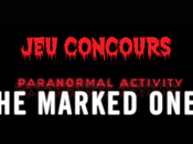 [jeu concours] Paranormal Activity: Marked ones