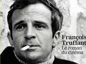 François Truffaut, roman cinéma Hors série Monde incontournable pour fans
