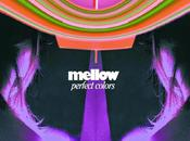 Mellow Perfect Colors (2004)