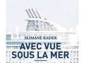 Avec sous mer, Slimane Kader