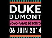 Duke Dumont, Friend Within Kiwi Palais Tokyo