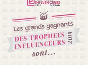 Découvrez grands gagnants Trophées Influenceurs 2014