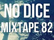 Dice Mixtape