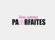 Nous sommes PA(s)RFAITES