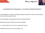 Prochaines sessions Débat vidéo maîtrise française est-elle enjeu professionnel
