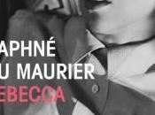 Rebecca, Daphné Maurier