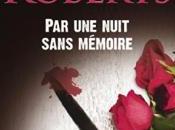 nuit sans mémoire Nora Roberts