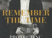 Remember Time, Protecting Michael Jackson Final Days Bill Whitfield Javon Beard