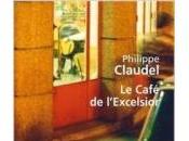 café l'Excelsior Philippe CLAUDEL