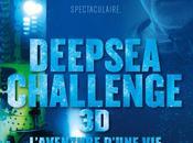 Deepsea Challenge L'aventure d'une palpitante odyssée James Cameron